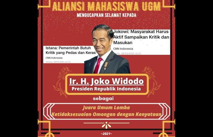 """Aliansi mahasiswa Universitas Gadjah Mada (UGM) menempatkan Presiden Joko Widodo (Jokowi) sebagai """"Juara Umum Ketidaksesuaian Omongan dengan Kenyataan"""". Hal itu diungkapkan Aliansi Mahasiswa UGM dalam akun Twitternya, @UGMBergerak. (Foto: Ist)"""